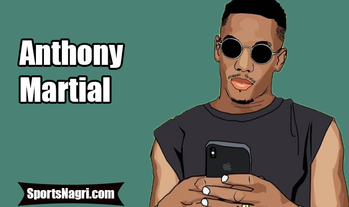 Anthony Martial Net Worth