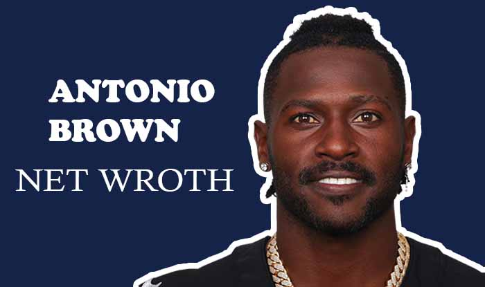 Antonio BrownNet Worth
