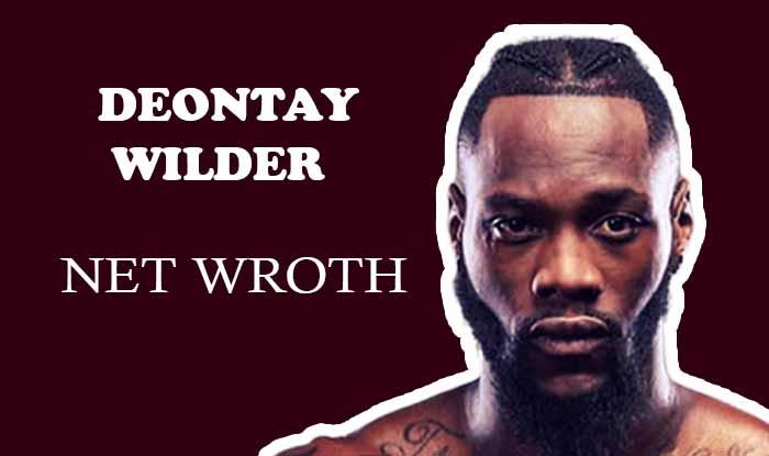 Deontay Wilder Net Worth