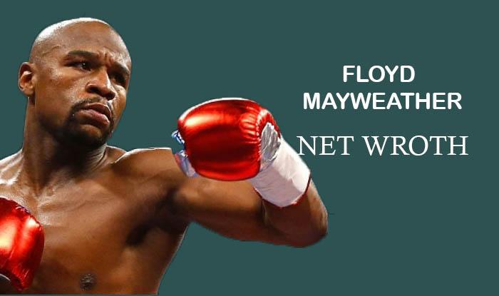 Floyd Mayweather net worth