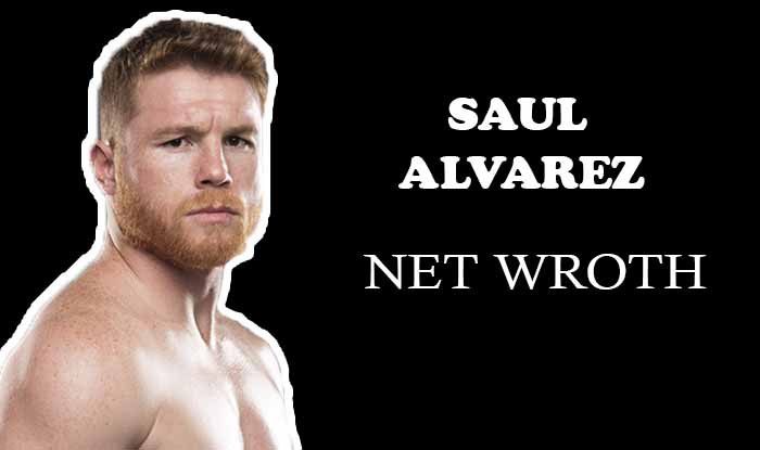 Saul Alvarez Net Worth